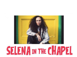 Selena in the Chapel